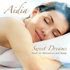 Sweet Dreams - Music for Relaxation and Sleep