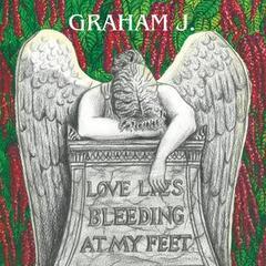 Love Lies Bleeding at My Feet