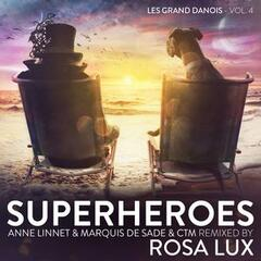Superheroes – Les Grand Danois, Vol. 4