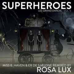 Superheroes - Les Grand Danois, Vol. 5