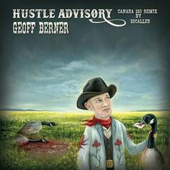 Hustle Advisory Canada 150 Remix (By Socalled)