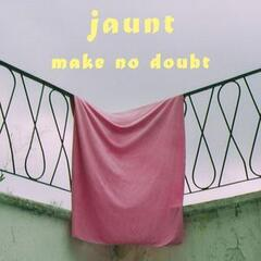 Make No Doubt