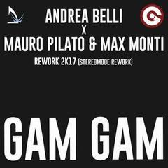 Gam Gam (Stereomode 2k17 Rework)