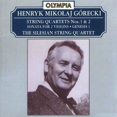 Mikołaj Górecki: String Quartet No. 1 & 2; Sonata, Op. 10