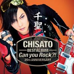 CHISATO 20th Anniversary Best Album -Can You Rock?-