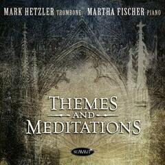 Themes and Meditations