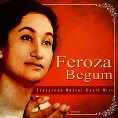 Feroza Begum - Evergreen Nazrul Geeti Hits
