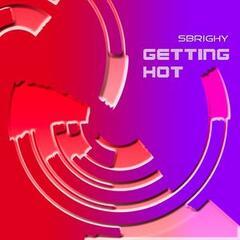Getting Hot