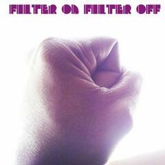 Filter off Filter On