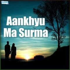 Aankhyu Ma Surma