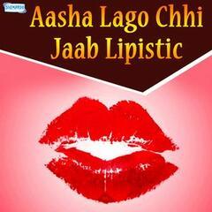 Aasha Lago Chhi Jaab Lipistic