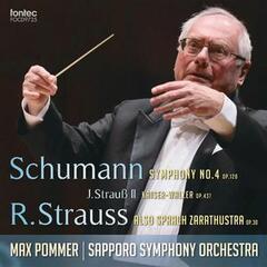 Shumann: Symphony No. 4 - J. Strauss II: Kaiser - Walzer - R. Strauss: Also Sprach Zarathustra