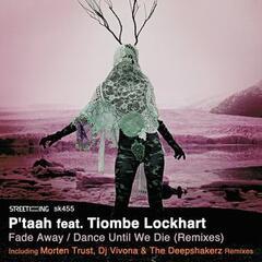 Fade Away / Dance Until We Die (Remixes)