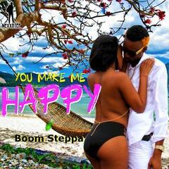 Boom Steppa - You Make Me Happy