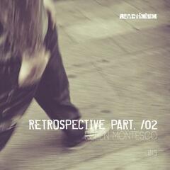Retrospective Part. /02