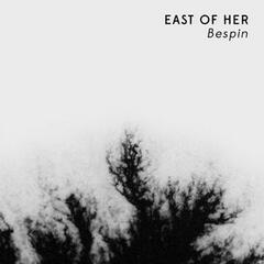 East of Her