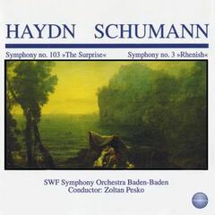 "Haydn, Schumann: Symphony No. 103 ""The Surprise"", Symphony No. 3 ""Rhenish"""