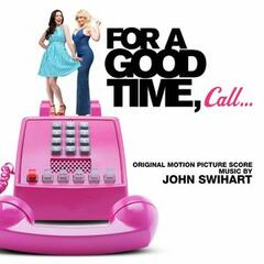 For A Good Time Call (Original Motion Picture Score)