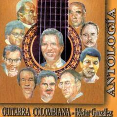 Antologia de la Guitarra Colombiana