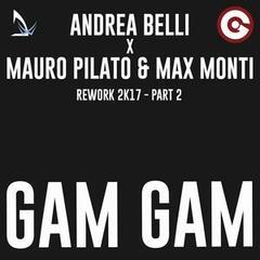 Gam Gam Rework 2017, Pt. 2