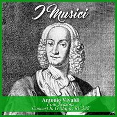 Antonio Vivaldi: Four Seasons / Concert In G Major, RV 532