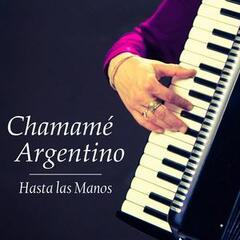 Chamamé Argentino: Hasta las Manos