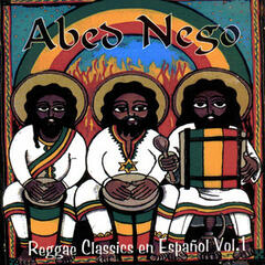 Abed Nego - Reggae Classics en Español, Vol. 1