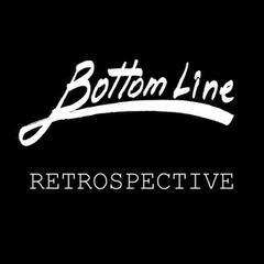 Bottom Line Records Retrospective