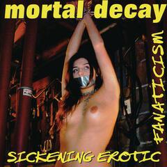 Sickening Erotic Fanaticism