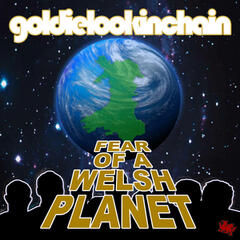 Fear of a Welsh Planet