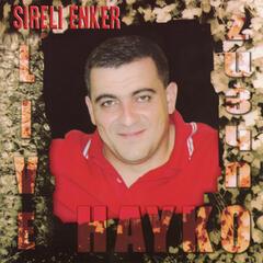 Hayko Live: Sireli Enker
