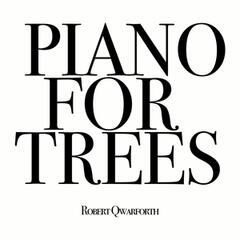Piano for Trees