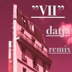 VII (Datja Remix)