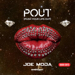 Pout (Push Your Lips out) (Radio Edit EP)