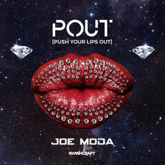 Pout (Push Your Lips out) (Remix EP)