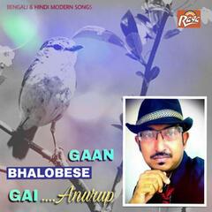 Gaan Bhalobese Gai