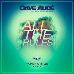 All the Rules (Paperwings Remix)