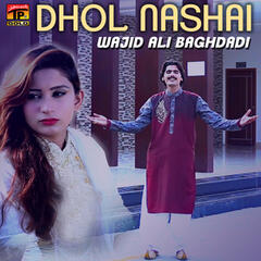 Dhol Nashai - Single
