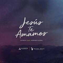 Jesús Te Amamos