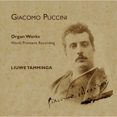 Puccini, Newly Discovered Works for Organ
