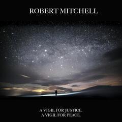A Vigil For Justice. A Vigil For Peace