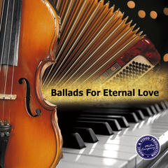 Ballads for Eternal Love