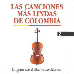 Las Canciones Más Lindas de Colombia, Vol. 2