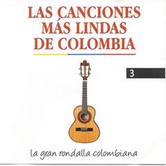 Las Canciones Más Lindas de Colombia, Vol. 3