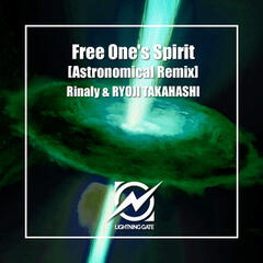 Free One's Spirit [Astronomical (JAPAN) Remix]
