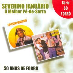 O Melhor Pé-de-Serra - 50 Anos De Forró