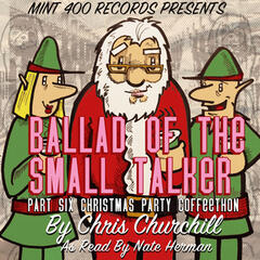 Ballad of the Small Talker: Christmas Party Coffeethon, Pt. 6