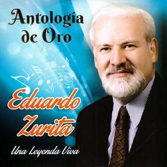Eduardo Zurita, Antología de Oro