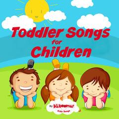 Toddler Songs for Children