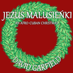 Jezus Malusieńki (An Afro-Cuban Christmas)